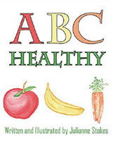 ABC Healthy by Julianne Stokes
